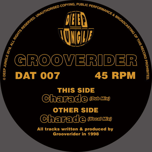 Grooverider ‎– Charade (ONE PER PERSON)