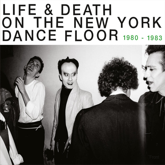 Various Artists - Life & Death On A New York Dance Floor (1980-1983) (2 x CD Edition)