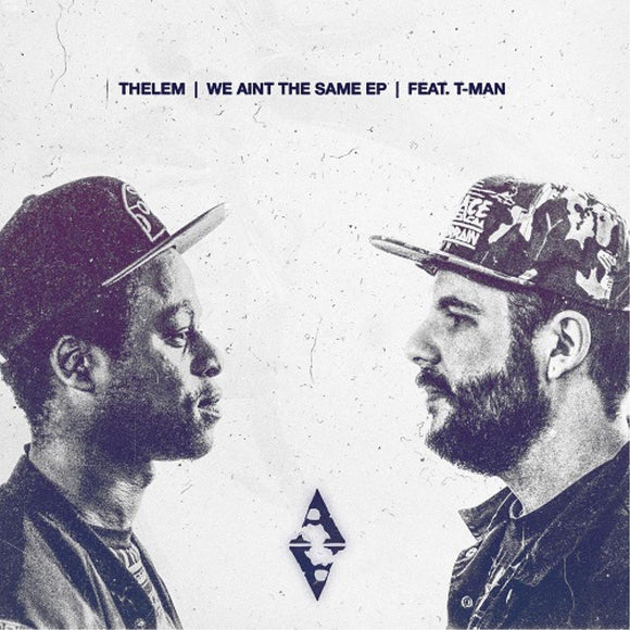 THELEM - We Ain't The Same EP