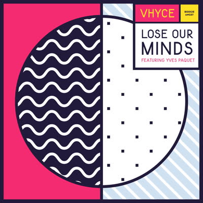 Vyhce - 'Lose Our Minds (feat. Yves Paquet)'