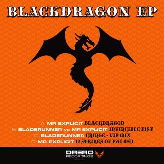 BLADERUNNER vs MR EXPLICIT - Blackdragon EP