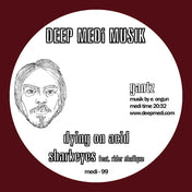 Dying On Acid EP (Deep Medi Musik vinyl)