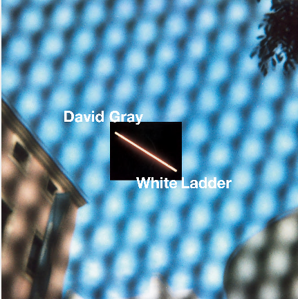 DAVID GRAY - WHITE LADDER (2020 REMASTER)