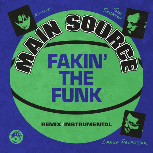 MAIN SOURCE - FAKIN' THE FUNK 7