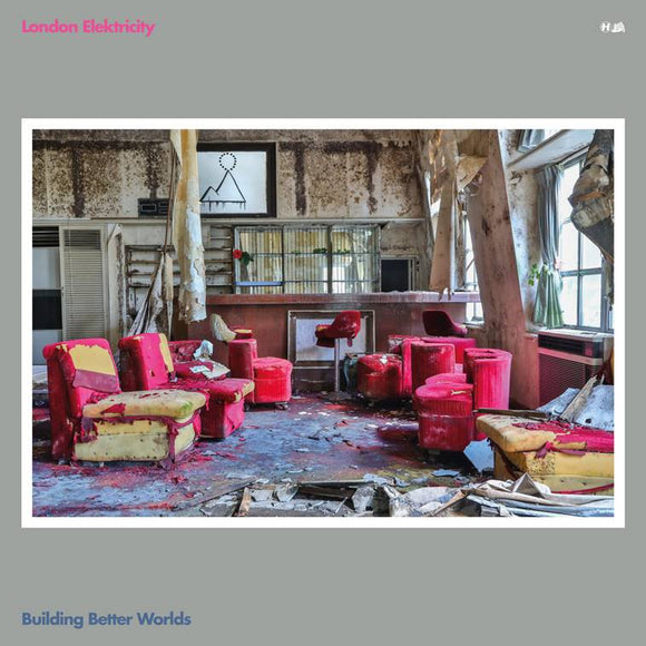 LONDON ELEKTRICITY - BUILDING BETTER WORLDS CD