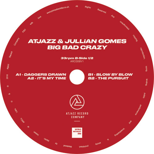 Atjazz & Jullian Gomes -  Big Bad Crazy (1/2)