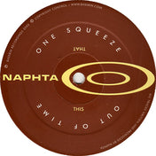 Naphtha - One squeeze