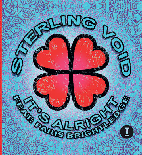 STERLING VOID feat PARIS BRIGHTLEDGE - It's Alright
