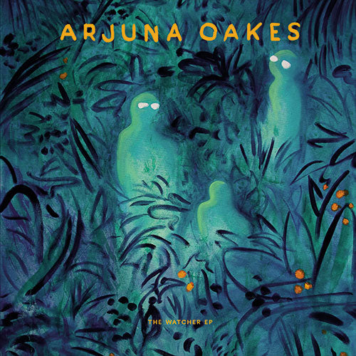 Arjuna OAKES - The Watcher EP