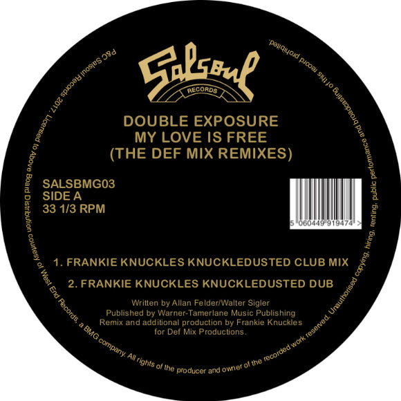 DOUBLE EXPOSURE - MY LOVE IS FREE (FRANKIE KNUCKLES / DEF MIX REMIXES)
