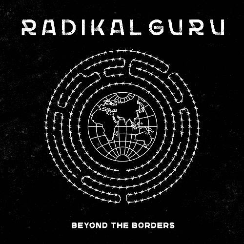 "Radikal Guru - Beyond The Borders [2x12"" 180g Vinyl LP w/ DL Card] [Repress]"