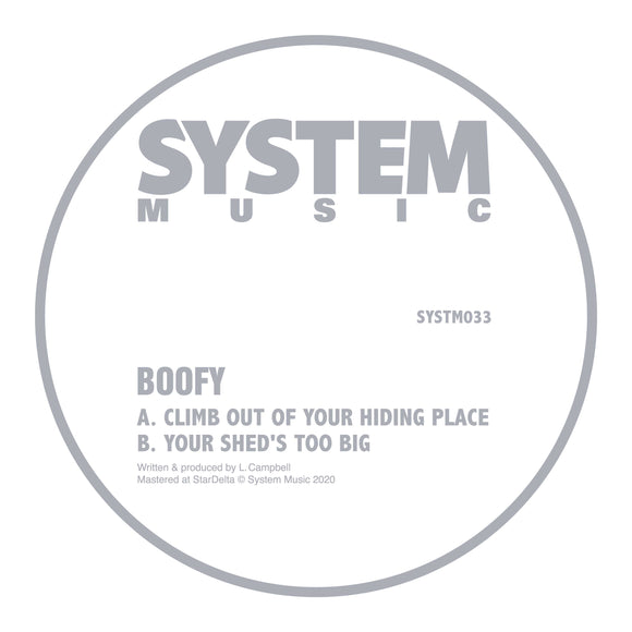 Boofy - Climb Out Of Your Hiding Place / Your Sheds Too Big