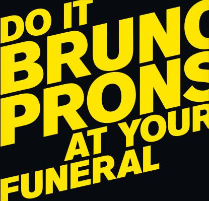 Bruno Pronsato - Do It At Your Funeral (2LP)