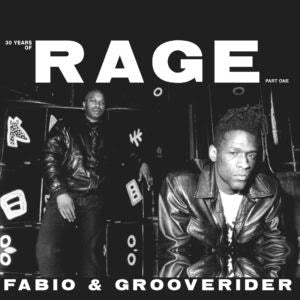 FABIO & GROOVERIDER - 30 YEARS OF RAGE PT 1 (Limited Clear Vinyl)