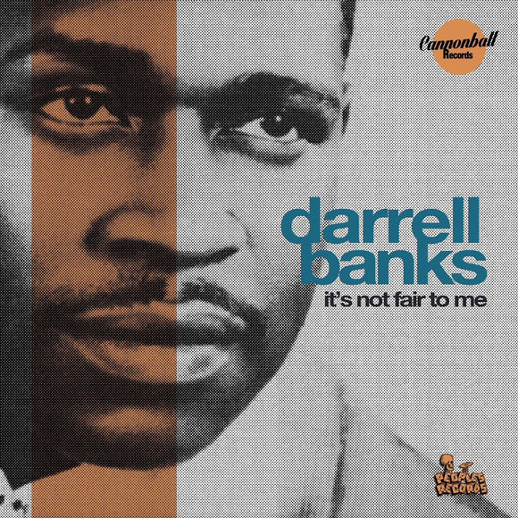 Darrell Banks - It's Not Fair To Me