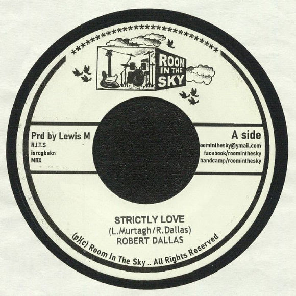 Robert Dallas - Strictly Love / The Unknown Riddim