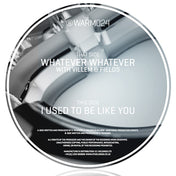 Whatever Whatever (Warm Communications Vinyl)