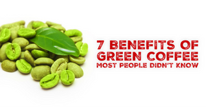 Benefits of Green Coffee