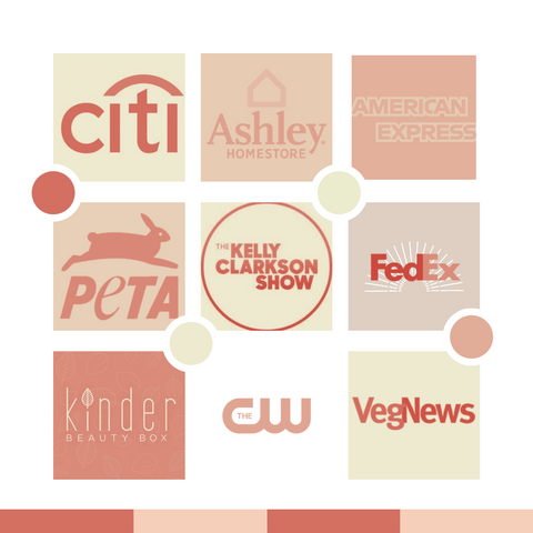 citi bank, ashley homestore, fedex, american express, peta, peta certified vegan and cruelty free, the cw, vegnews magazine, the kinder beauty box, the kelly clarkson show, as seen on the kelly clarkson show
