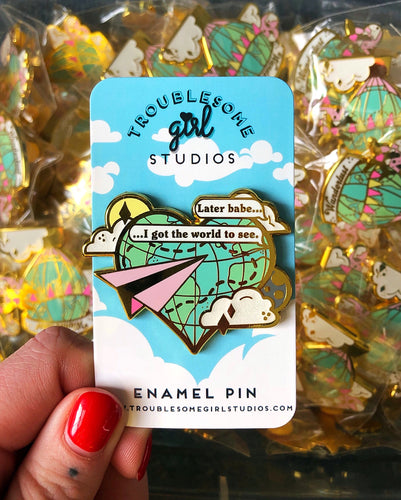 Later Babe Enamel Pin