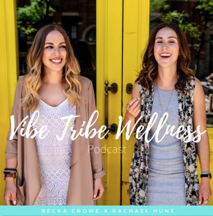 Wellness Vibe Tribe Wellness Podcast