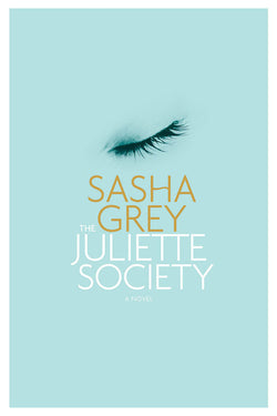 The Juliette Society | Sasha Grey | Anya Lust