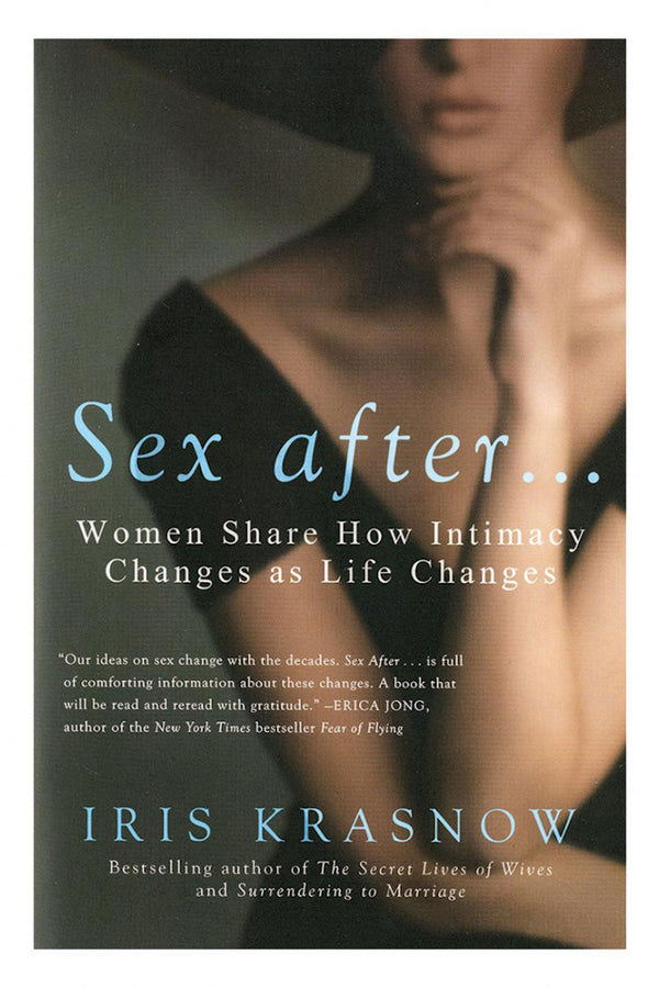 Sex After… Women Share How Intimacy Changes As Life Changes