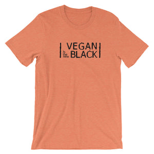 Vegan is the new black Short-Sleeve Unisex T-Shirt - AllStarVegans