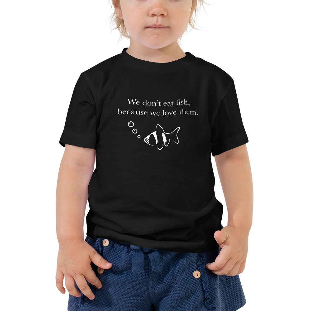 We Love Fish Toddler Short Sleeve Tee - AllStarVegans