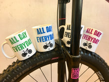 Laden Sie das Bild in den Galerie-Viewer, JOllify Kaffeetassen - All day everyday - Mtb Mountainbike Tasse