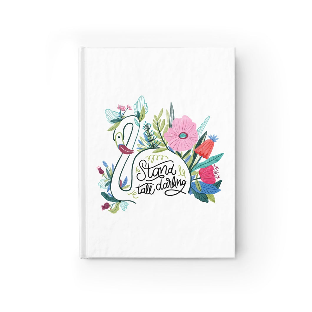 Stand Tall Darling Journal - Ruled Line