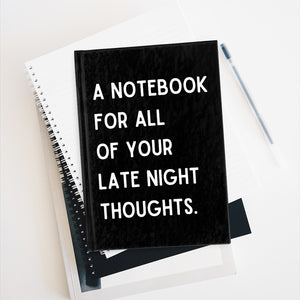 """Late Night Thoughts"" Notebook"