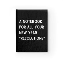 "Load image into Gallery viewer, ""New Year Resolutions"" Notebook"