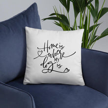 Load image into Gallery viewer, Custom Dog Pillow - Dog is Home