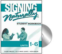 Signing Naturally Units 1-6 Student Set