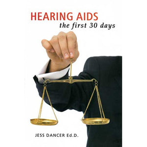 Hearing Aids: the first 30 days