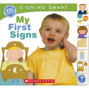 Signing Smart: My First Signs