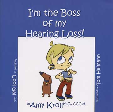 I'm the Boss of My Hearing Loss!