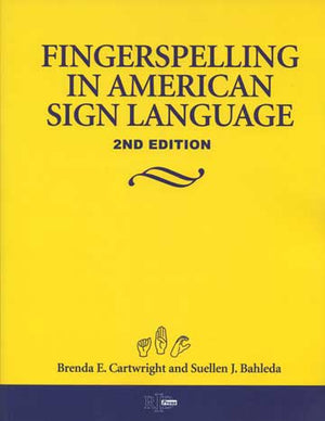 Fingerspelling in American Sign Language 2nd Edition