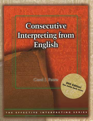 Effective Interpreting: Consecutive Interpreting from English (Study Set)