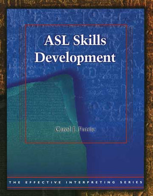 Effective Interpreting: ASL Skills Development (Study Set)