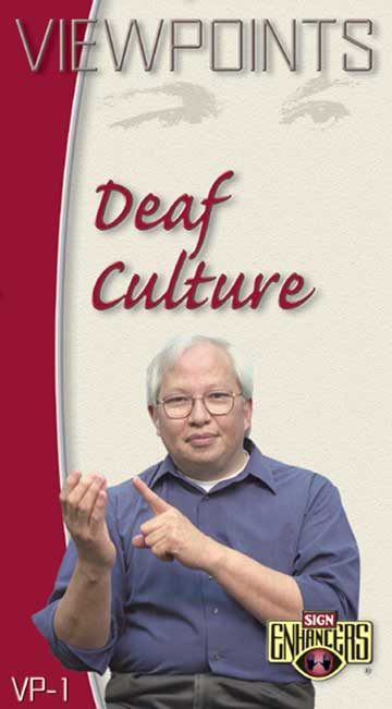 Sign Enhancers Viewpoints 1: Deaf Culture