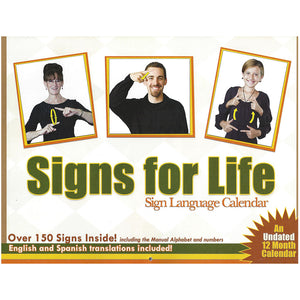 Signs for Life Undated ASL Calendar