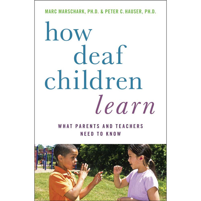 How Deaf Children Learn