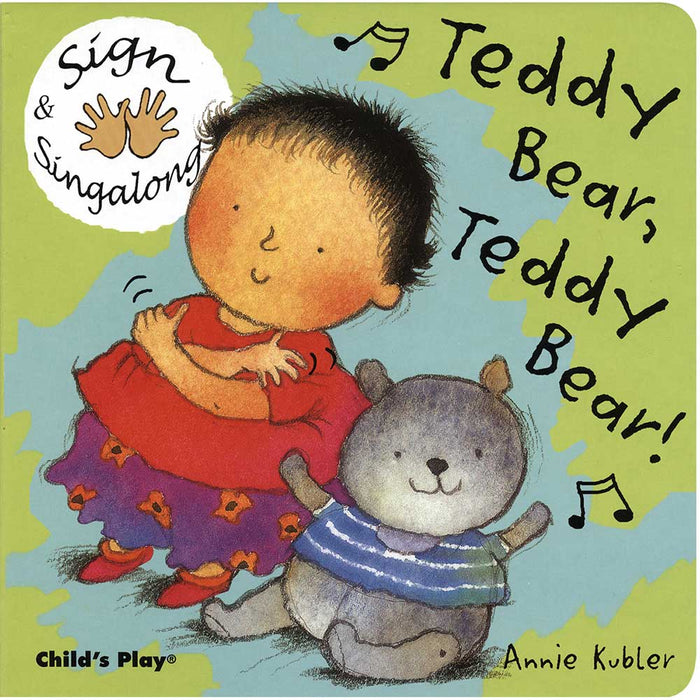 Sign & Singalong: Teddy Bear  Teddy Bear! Board Book