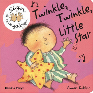 Sign & Singalong: Twinkle  Twinkle  Little Star Board Book