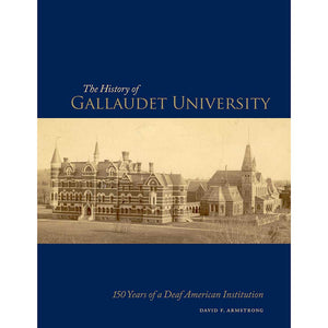 The History of Gallaudet University
