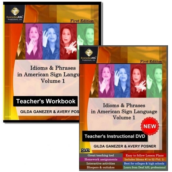 Idioms & Phrases in ASL; Teachers Workbook & Instructional DVD  Vol.1