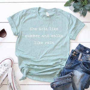 "'Walks Like Rain"" T-shirt"