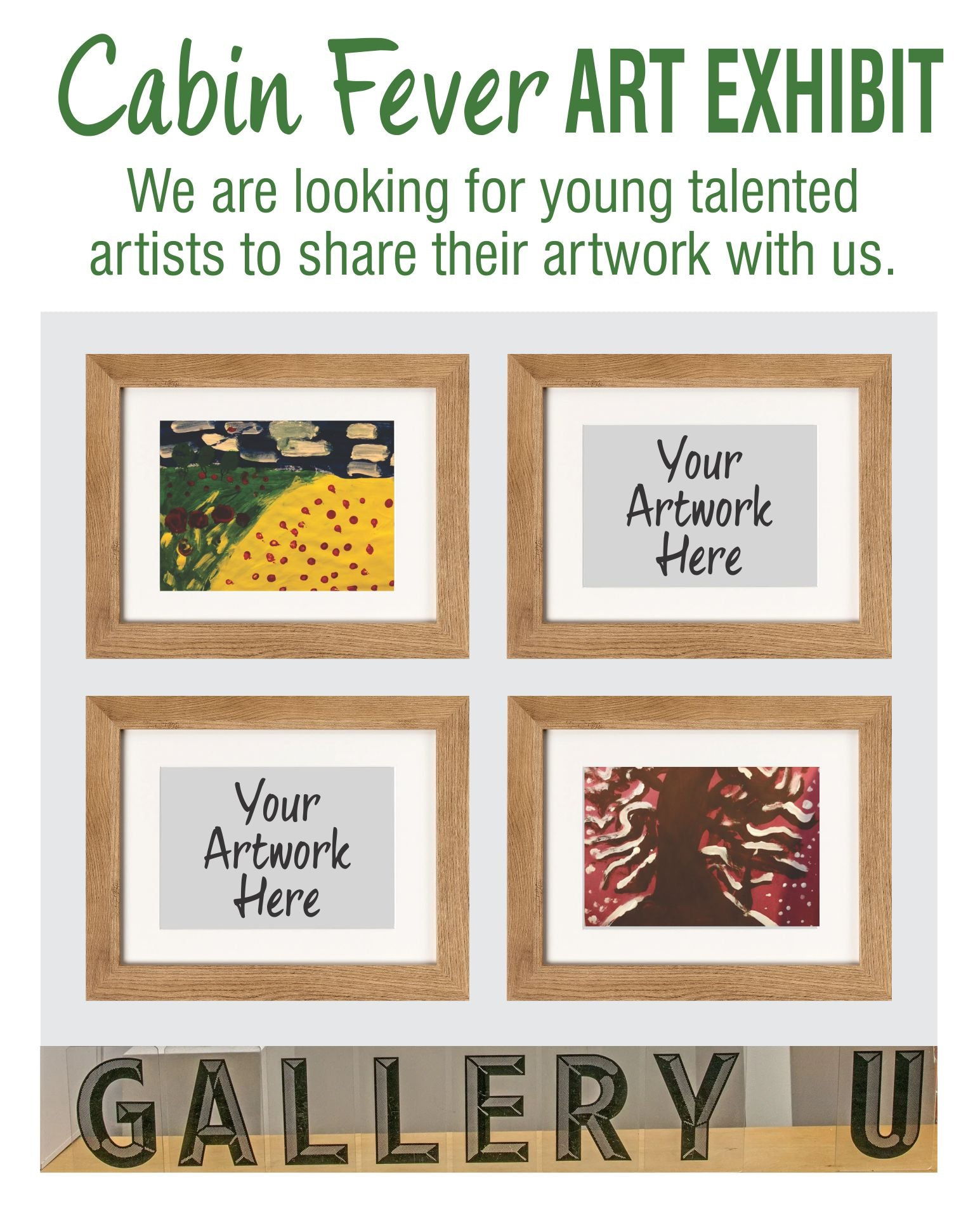Cabin Fever Art Exhibit - We are looking for young talented Artists!